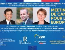 Grand meeting européen A.SANDER, M.WEBER, F.X. BELLAMY, L.WAUQUIEZ à STRASBOURG – 26-04-19