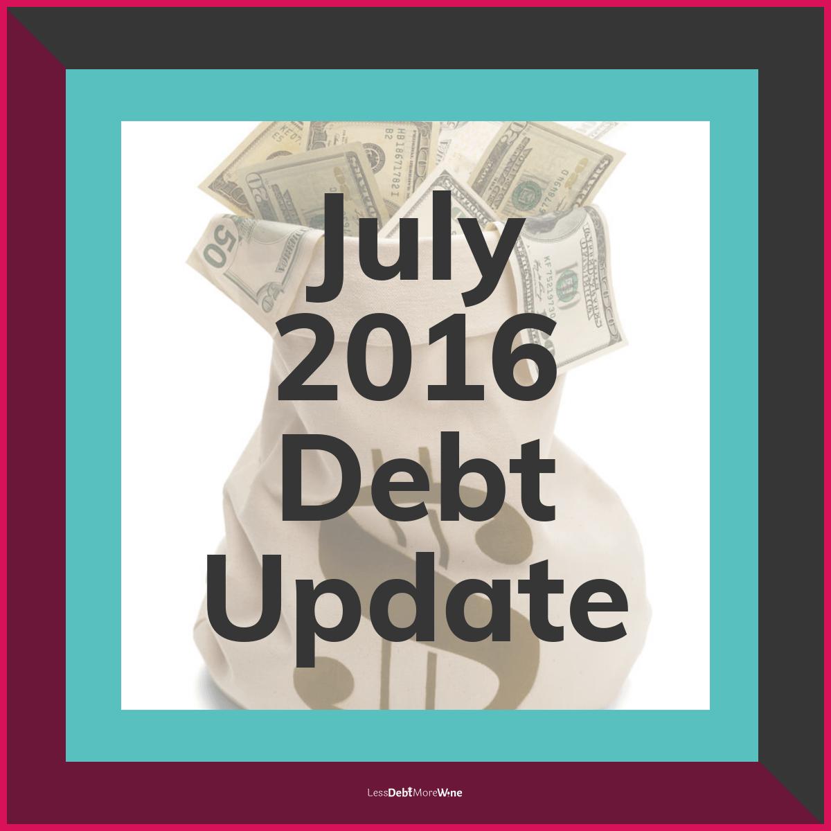 July 2016 Debt Update, debt payoff progress