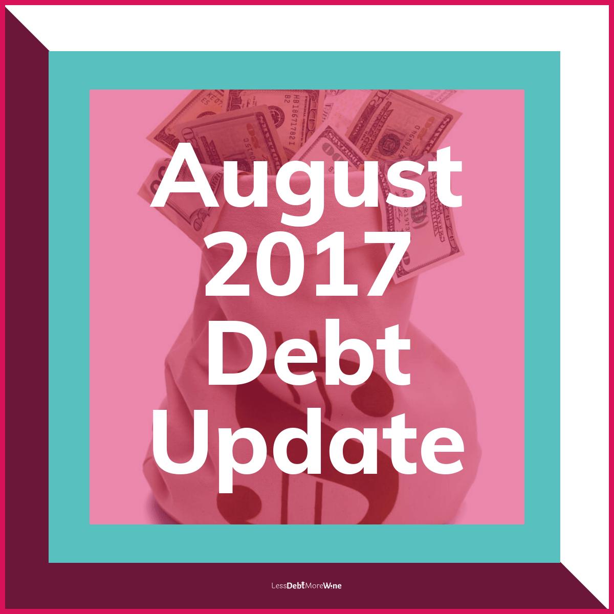 August 2017 debt update, debt payoff progress