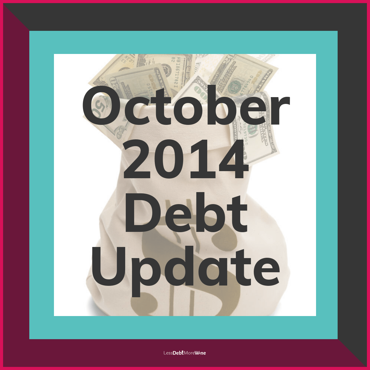 october 2014 debt update, debt payoff progress