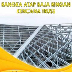 Harga Baja Ringan Kencana Di Semarang Rangka Truss Terbaru Termurah 2020