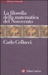 Carlo Cellucci, La filosofia della matematica del Novecento