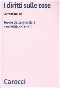 Corrado Del Bò, I diritti sulle cose