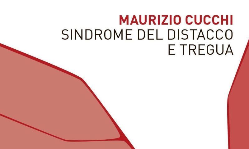 """Con """"Sindrome del distacco e tregua"""", Maurizio Cucchi consegna alla parola poetica la sua musica più profonda e colloquiale."""