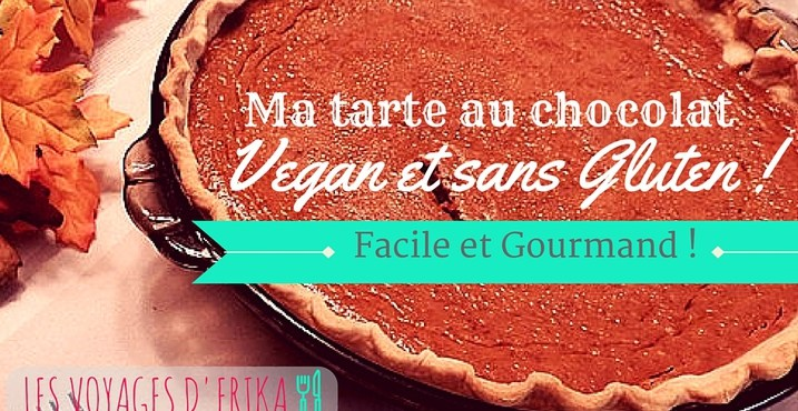 Ma-tarte-au-chocolat-vegan-sans-gluten les voyages d erika