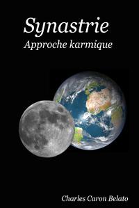 Synastrie - Approche karmique - Charles Caron Belato