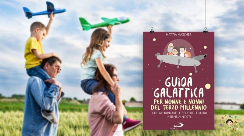 recensione libro guida galattica per nonne e nonni del terzo millennio