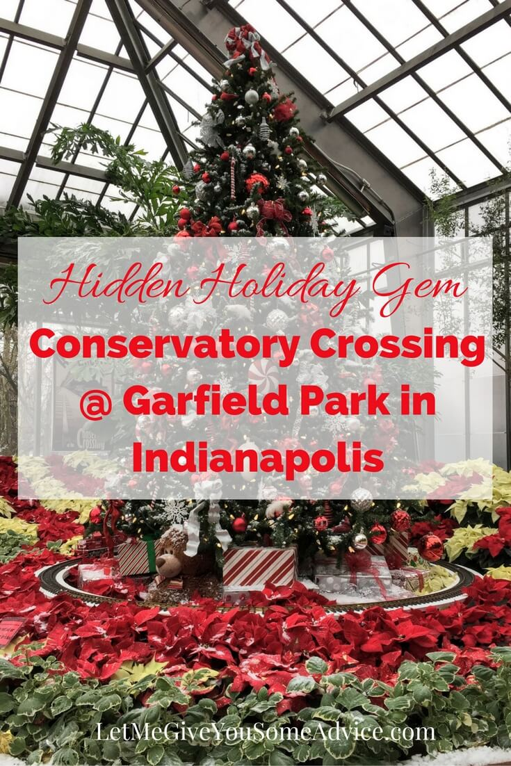 Conservatory Crossing is Garfield Park's Christmas Display and a great holiday activity for families in Indianapolis during the month of December. It's usually not very crowded and kids will love the scavenger hunt and model trains.