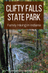 Clifty Falls State Park in Madison, IN - Family Hiking With Kids in Indiana