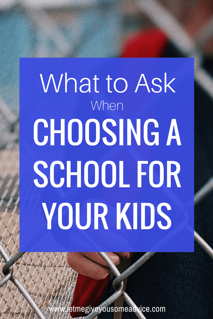 How to choose a school for your child? These questions guide you through how to choose the best education option for your kid. Find out what you should be asking each school you visit and what you need to ask yourself. #education #parenting