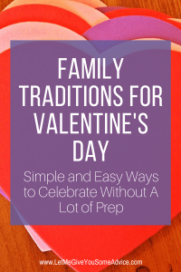Simple Family Valentine's Day Traditions