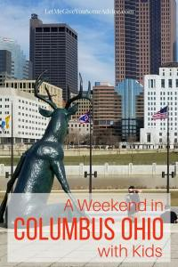 Ideas for spending a weekend with kids in Columbus, Ohio. Check out my suggestions for family-friendly attractions, restaurants and ways to explore the city