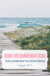 Book Recommendations from Let Me Give You Some Advice - Windfall, A Wrinkle in Time, Reading People, and The Alice Network (Aug 2017)