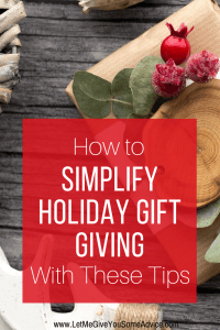 How to Simplify Holiday Gift Giving This Year. Your guide to less stress and overbuying this holiday season.