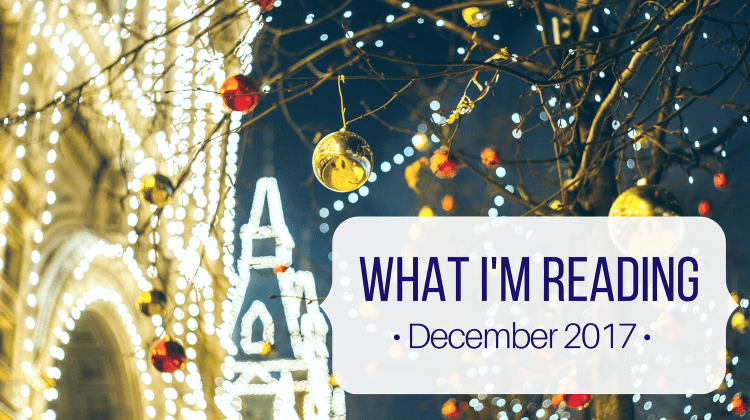 What am I Reading Dec 2017 - Let Me Give You Some Advice