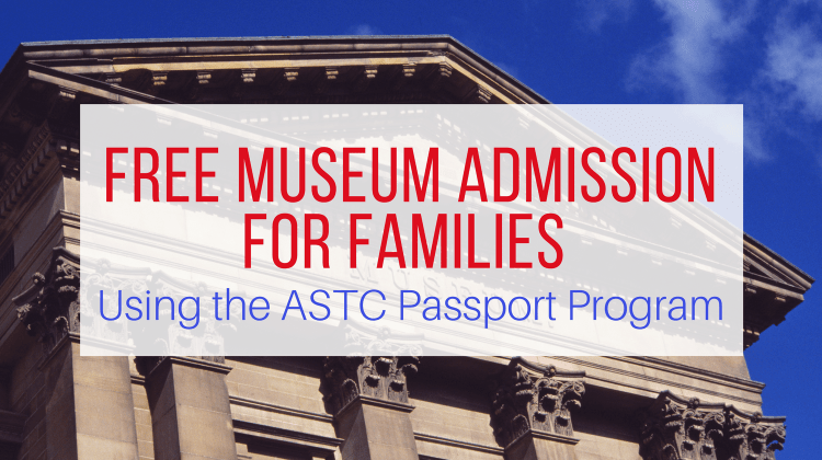 ASTC Passport - Free Museum Admissions for Families Feature Image