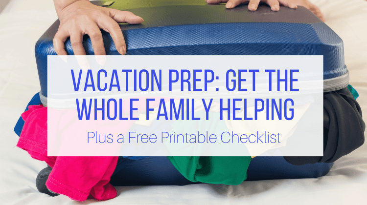 Vacation Prep Checklist Feature Image