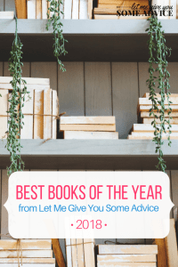 Best Books 2018 from Let Me Give You Some Advice