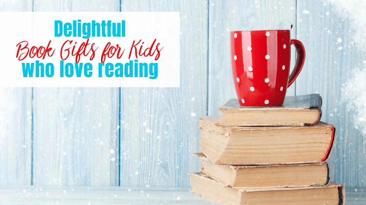 Book Gifts for Kids - feature image with text and red mug on top of book stack