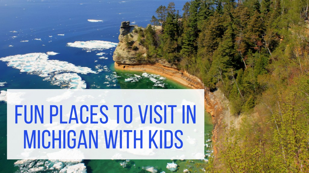 Fun Places to Visit in Michigan with Kids feature image from Let Me Give You Some Advice -Pictured Rocks National Lakeshore