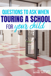 """School hallway with text overlay """"Questions to Ask When Touring a School for your Child"""""""