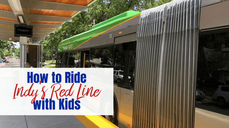 "Bus parked at station platform with text overlay ""How to Ride Indy's Red Line with Kids"""