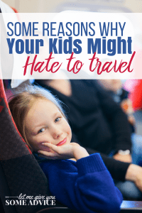 Why Your Kids Hate to Travel + Tips for Making Travel with Kids Go Smoother. A free printable resource for your family vacation with kids.