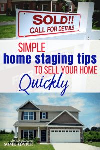 Simple Home Staging Tips for Selling Your House Fast. How to stage your home to sell. DIY home staging
