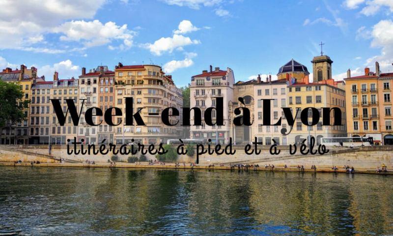 week end à Lyon
