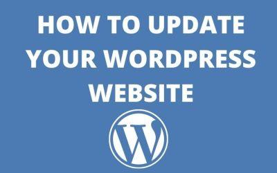How to Update Your WordPress Website, Theme & Plugins 2021