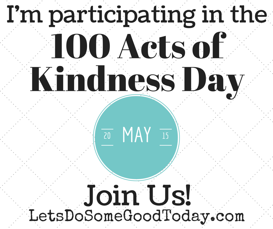 40th Birthday Random Acts Of Kindness: The 100 Acts Of Kindness Challenge