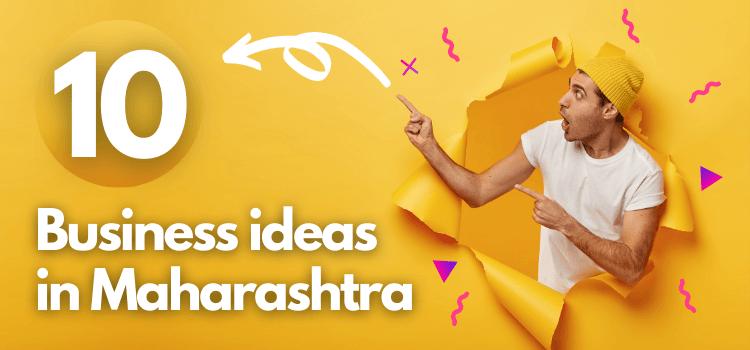 best business to start in maharashtra