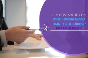 Which MUDRA loan type should I choose