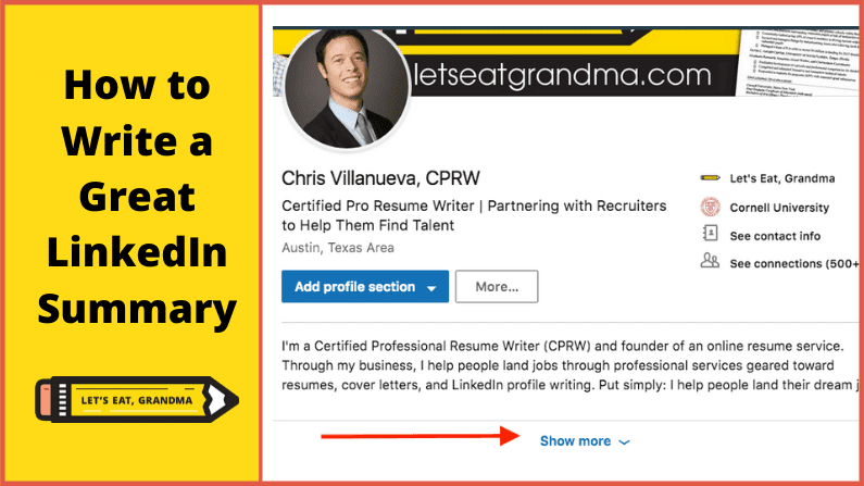 """A title graphic featuring an example of the author's summary, Let's Eat, Grandma's yellow pencil logo, and an alternate version of the article's title: """"How to Write a Good LinkedIn Summary."""""""