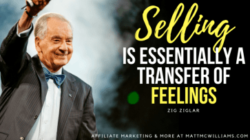 """An graphic with a photo and quote from sales expert Matt McWilliams, reading, """"Selling is essentially a transfer of feelings."""""""