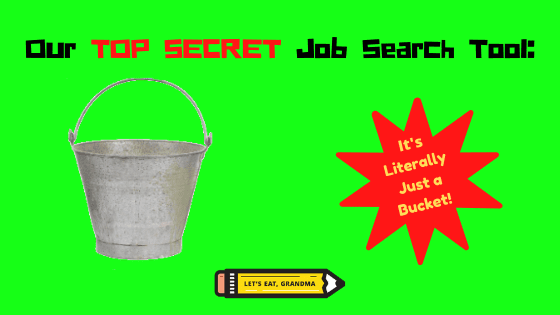 """A title graphic featuring a bucket, and a humorous alternate version of the article's title: """"Our TOP SECRET tool for applying for more than one job"""""""