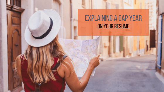 """A title graphic with an alternate version of the article's title: """"How to Explain a Gap Year on Your Resume"""""""