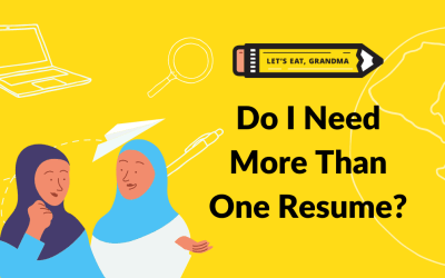 Do I Need More Than One Resume?