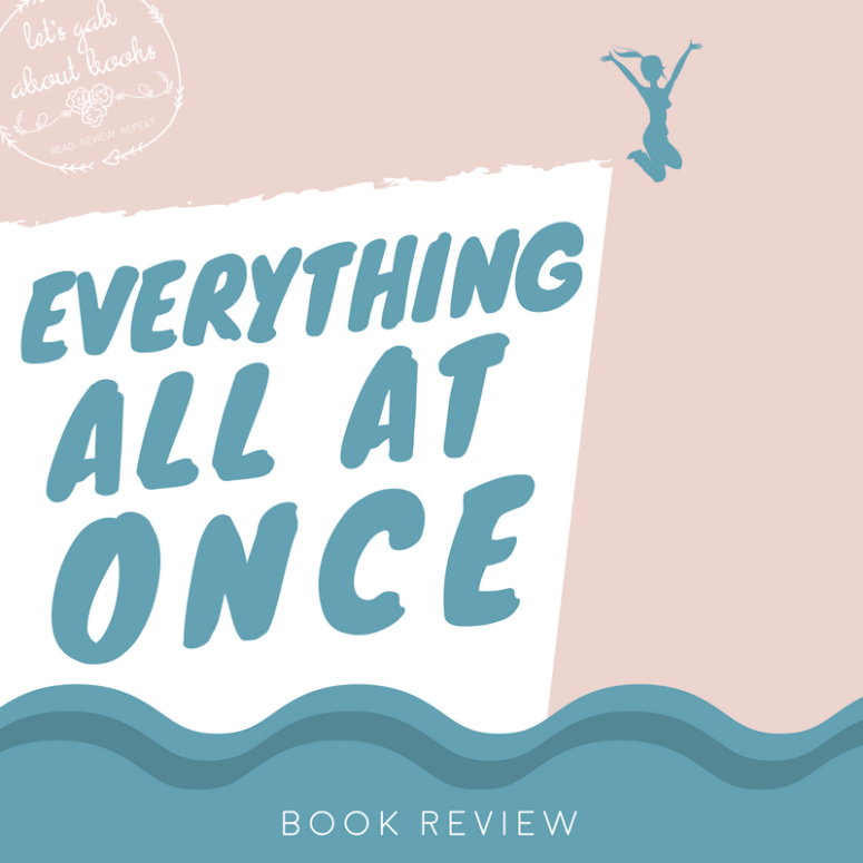Everything All At Once // ARC Review