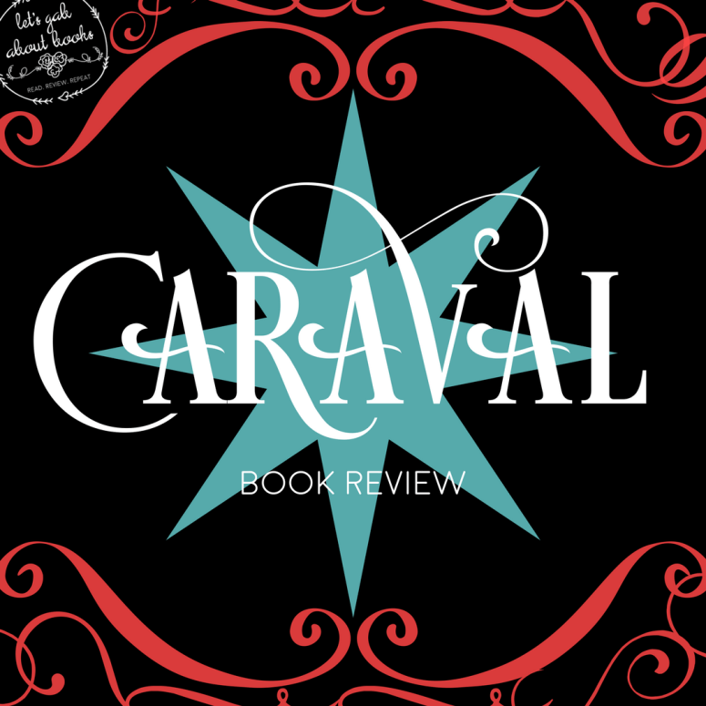 Caraval // book review