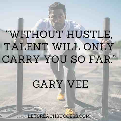 gary vee quotes for hustlers
