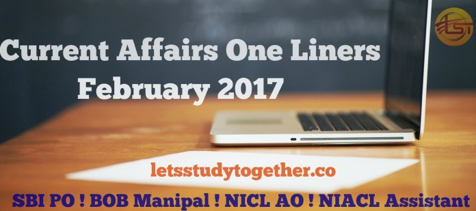 Current Affairs One Liner February 2017