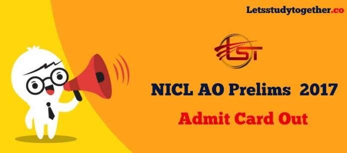 NICL AO Prelims Admit Card 2017