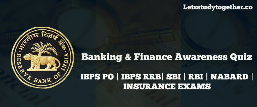 Banking Awareness Questions for IBPS Clerk 2017: Set-24
