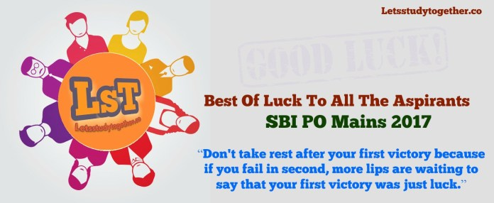 Best of Luck To All The Aspirants: SBI PO Mains 2017