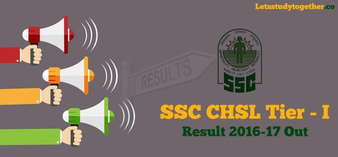 SSC CHSL Tier I Result 2016-17 Out