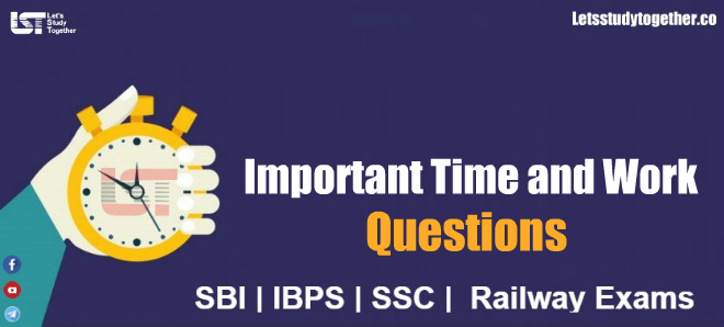 Important Time and Work Questions