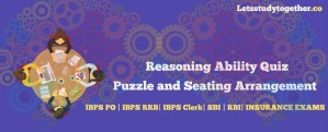Puzzle and Seating Arrangement Question for IBPS PO Mains 2017
