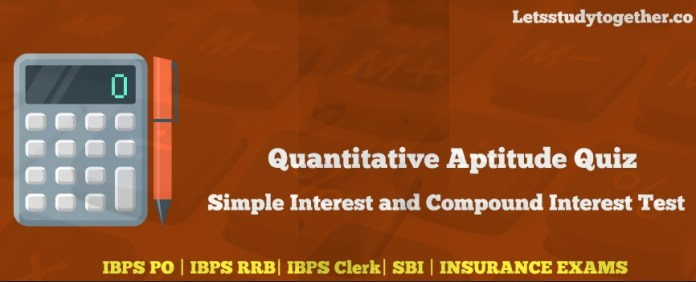 SI and CI Questions for IBPS PO 2017