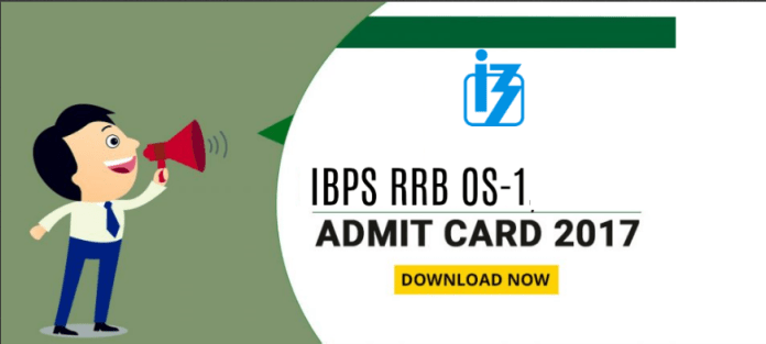 IBPS RRB OS-1 Admit Card Out